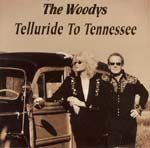 Woodys - Telluride to Tennessee